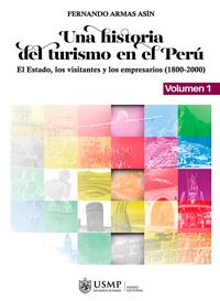Presentan libro que recopila 200 años de turismo en Perú
