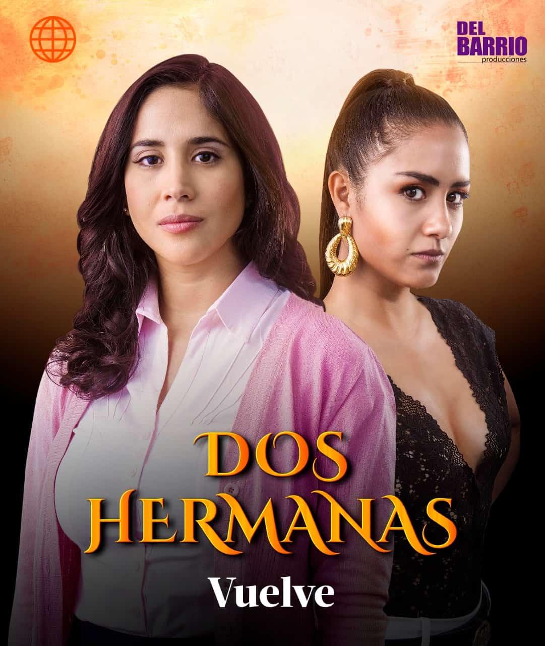 «Dos hermanas» vuelve en marzo a las pantallas de América Televisión
