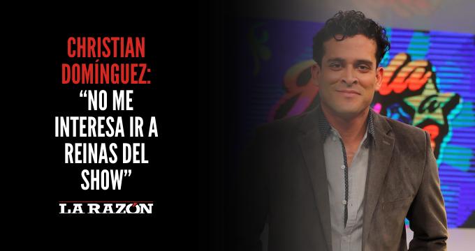 """Christian Domínguez: """"No me interesa ir a Reinas del Show"""""""