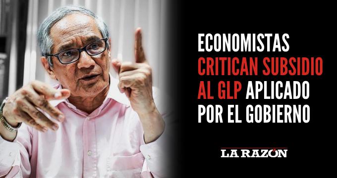 Economistas critican subsidio al GLP aplicado por el Gobierno - AP Noticias