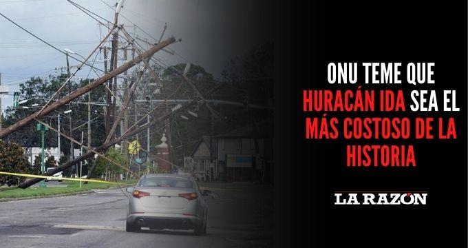 ONU teme que huracán Ida sea el más costoso de la historia