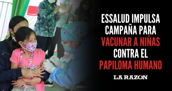 EsSalud impulsa campaña para vacunar a niñas contra papiloma humano