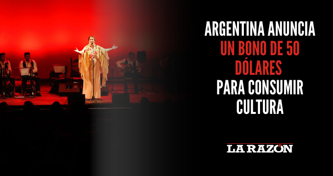 Argentina anuncia un bono de 50 dólares para consumir cultura
