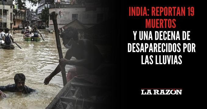 India: Reportan 19 muertos y una decena de desaparecidos por las lluvias