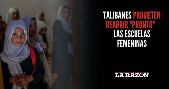 Talibanes prometen reabrir «pronto» las escuelas femeninas