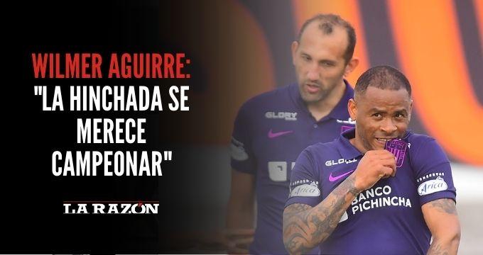 Wilmer Aguirre: «La hinchada se merece campeonar»