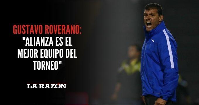 Gustavo Roverano: «Alianza es el mejor equipo del torneo»