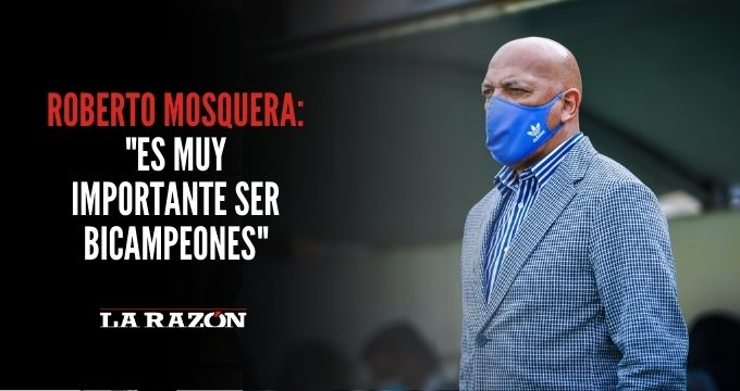 Roberto Mosquera: «Es muy importante ser bicampeones»