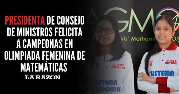 Presidenta del Consejo de Ministros felicita a campeonas en Olimpiada Femenina de Matemáticas