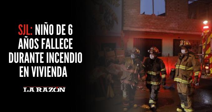SJL: Niño de 6 años fallece durante incendio en vivienda
