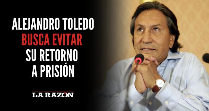 Toledo busca evitar su retorno a prisión