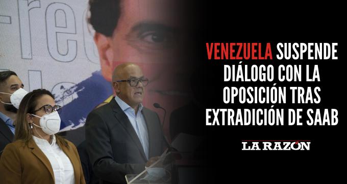 Venezuela suspende diálogo con la oposición tras extradición de Saab